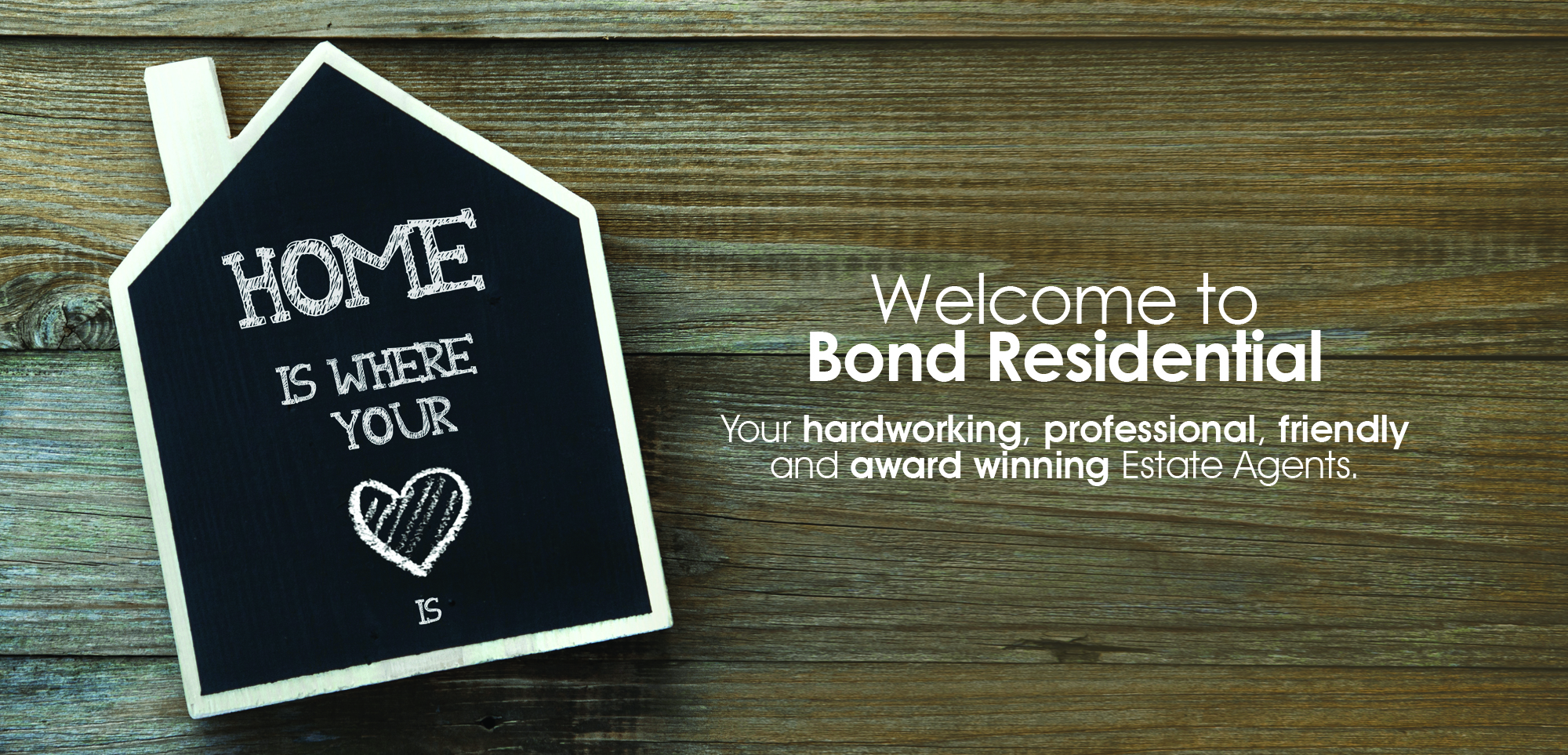 WELCOME TO BOND RESIDENTIAL
